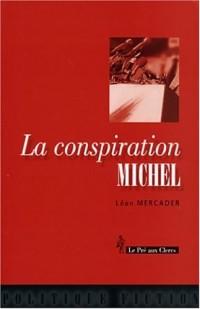 La Conspiration Michel