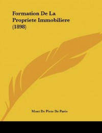 Formation de La Propriete Immobiliere (1898)