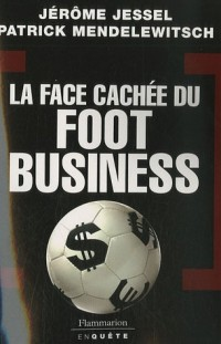 La face cachée du foot business
