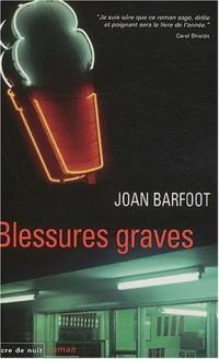 Blessures graves