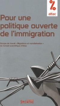 Pour une politique ouverte de l'immigration