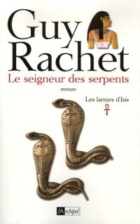Les larmes d'Isis, Tome 1 : Le seigneur des serpents