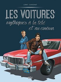 Voitures mythiques : Tome 2