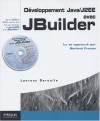 Développement Java/J2EE avec JBuilder (1CD-Rom offert)