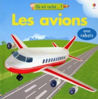 Les Avions avec Rabats - Ou Est Cache...?