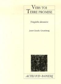 Vers toi Terre promise : Tragédie dentaire