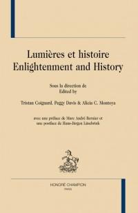 Lumières et histoire : Enlightenment and History