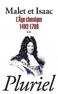L Age Classique Volume 2
