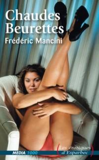 Erotique d'Esparbec 15 Chaudes Beurettes