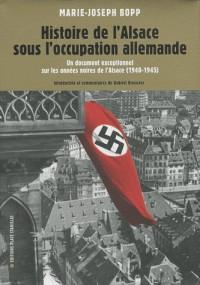 L'Alsace sous l'occupation allemande 1940 1945