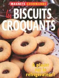 Les biscuits craquants