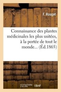 Connaissance Plantes Medicinales  ed 1865