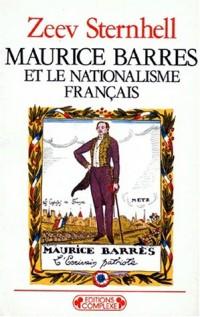La France entre nationalisme et fascisme, tome 1 : Maurice Barrès et le nationalisme français