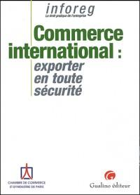 Commerce international : Exporter en toute sécurité
