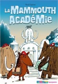 La Mammouth académie