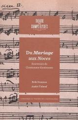 Du Mariage aux noces - Souvenirs de Comtesses élyséennes