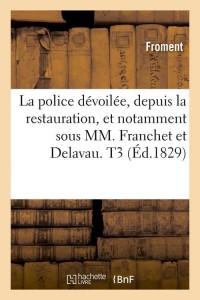 La Police Devoilee  T3  ed 1829