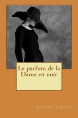 Le parfum de la Dame en noir [Poche]
