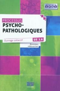 Processus Psycho-Pathologiques : UE 2.6 Nouveau référentiel
