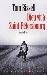 Dieu vit à Saint-Pétersbourg