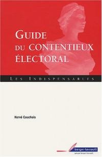 Guide du contentieux électoral