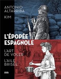 L'Épopée espagnole: Intégrale