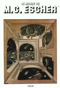 Le monde de M. C. Escher