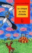 Un Cirque au Nom d'Etoile - Edition Grand Format, Lecture Facile Grace aux Grands Caractères.