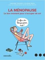 La ménopause: Le bon moment pour s'occuper de soi