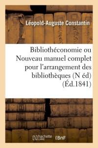 Bibliotheconomie  N ed  ed 1841