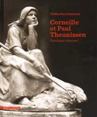 Catalogue raisonné Corneille Theunissen et Paul Theunissen