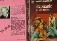 Stephanie les Feux du Desir Tome 2