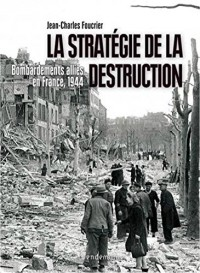 La stratégie de la destruction