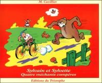 Sylvain et Sylvette 16 - Quatre méchants compères