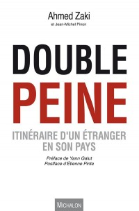 Double Peine. Itineraire d'un Étranger en Son Pays