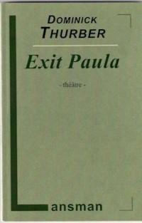 Exit Paula