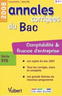 Comptabilité et finance d'entreprise série STG : Annales corrigées du Bac