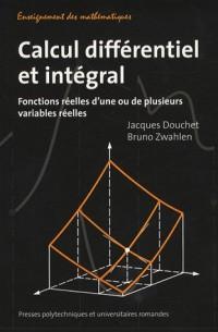 Calcul différentiel et intégral : Fonctions réelles d'une ou de plusieurs variables réelles