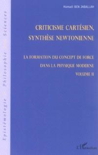 La formation du concept de force dans la physique moderne - Volume II