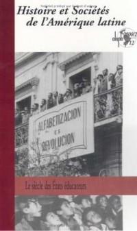 Histoire et societes de l'amerique latine aleph n.12 2000/2 : le siecle des