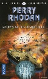 Perry Rhodan n°363 : Au royaume des quatre-soleils [Poche]