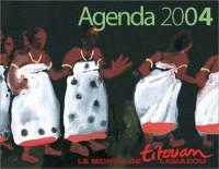 Le Monde de Titouan Lamazou : Agenda 2004