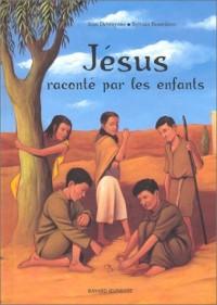 Jésus raconté par les enfants