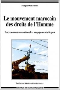 Le Mouvement marocain des droits de l'Homme : Entre concensus national et engagement citoyen