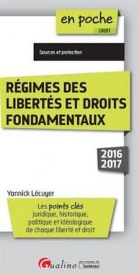 Régimes des libertés et droits fondamentaux
