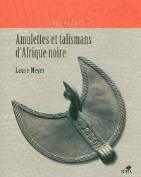 Amulettes et talismans d'Afrique noire