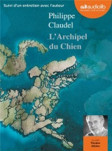 L'Archipel du chien [CD audio]