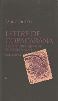 Lettre de Copacabana à Christophe demeuré en Courtelande