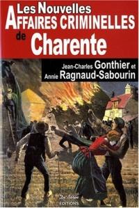 Charente nouvelles affaires criminelles