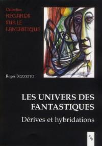 Les Univers des Fantastiques